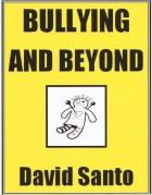 Bullying and Beyond